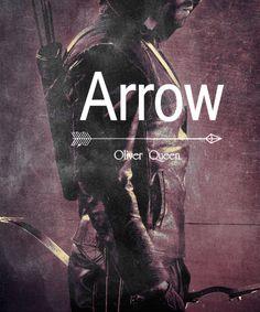Arrow - Oliver Queen - The Hero