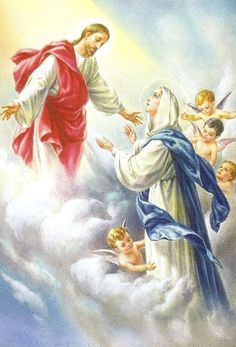 The ASSUMPTION of the BLESSED VIRGIN MARY  -  August 15th  -  A Holy Day of Obligation