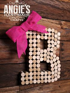 Love these handmade Wine Cork Letters!  How cute!!!  Wine Cork Letter – Angie's Hand Made Crafts