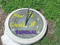 Learn the history of sundials, their types, and  how to make your own!  A perfect DIY learning activity with your child.