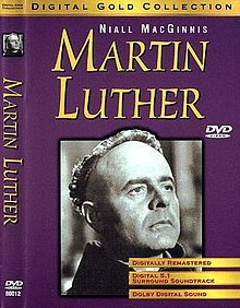 Martin Luther is a 1953 film biography of Martin Luther. It was directed by Irving Pichel, (who also plays a supporting role), and stars Niall MacGinnis as Luther. It was nominated for two Academy Awards, and the National Board of Review named it the fourth best movie of 1953.