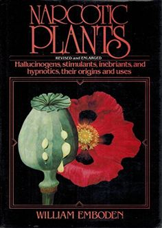 Narcotic plants by William A Emboden http://www.amazon.com/dp/0025354809/ref=cm_sw_r_pi_dp_ARsfwb0N80G9Q