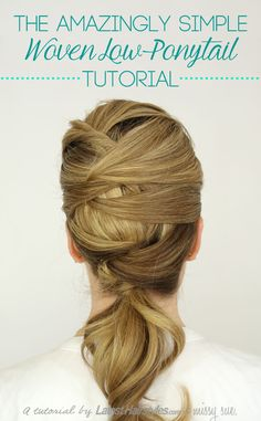 The Amazingly Simple Woven Low Ponytail Tutorial