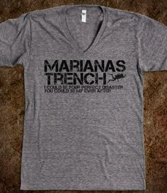 marianas trench- my favorite shirt ever! :)
