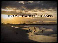 Giving and receiving is a flow, not a bargain or contract. Too often we forget both are needed and both are gifts to the other.
