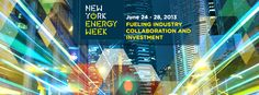 New York Energy Week Launches to Promote Collaboration and Investment in City's Rapidly Growing Energy Industry Energy Industry, Collaboration, Promotion, Investing, Product Launch, New York, News, City, New York City