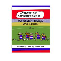 Western Bulldogs First Dog on the Moon Cartoon Book $24.95 Christmas gift idea!