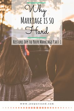 Marriage harder than expected? Discover the source of marital problems, then follow along for the whole series to learn how to restore joy to your marriage.