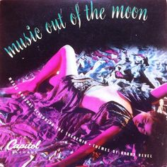 Harry Revel & Lesley Baxter - Music Out Of The Moon 1947. Part of the theremin trilogy released in the swing era. Sheer beauty.. #spacevinyl #vinyl #cratesofspace. Facebook.com/cratesofspace