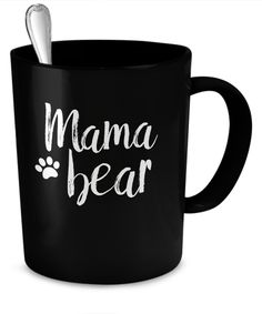 """MAMA BEAR BLACK AND WHITE COFFEE MUG Adorable black and white """"mama bear"""" coffee mug in an easy going brush script. Makes a great gift for mom!    * JUST RELEASED *  Limited Time Only This item is NOT available in stores.  Guaranteed safe checkout: PAYPAL 