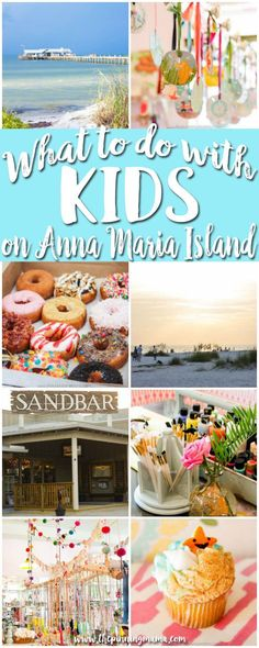 Best things to do with KIDS & TODDLERS in Anna Maria Island Florida - This is an amazing place for a family vacation!