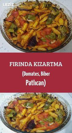 Fırında Kızartma (Domates, Biber Patlıcan)