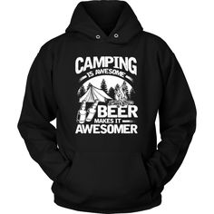 Camping Is Awesome, Beer Makes It Awesomer