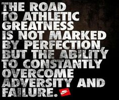The road to athletic greatness is not marked by perfection.
