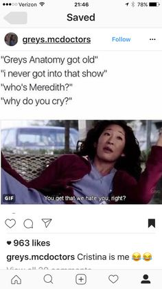 that quote is so perfect with the gif of Sandra Oh. But shame on the person who doesn't know Greys. Greys Anatomy Episodes, Greys Anatomy Funny, Greys Anatomy Characters, Grays Anatomy Tv, Grey Anatomy Quotes, Grey Quotes, Grey Stuff, Cristina Yang, Best Shows Ever