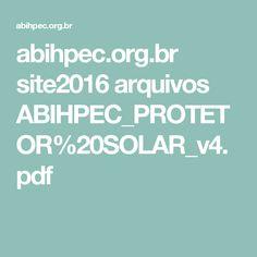 abihpec.org.br site2016 arquivos ABIHPEC_PROTETOR%20SOLAR_v4.pdf