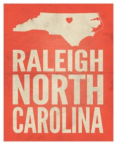 Raleigh North Carolina Love Print 11x14