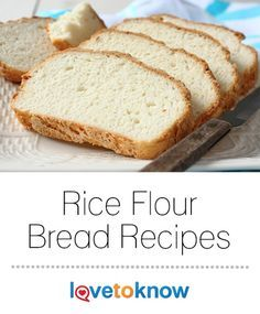 Your gluten-free lifestyle can still include homemade bread. While rice flour cannot be substituted one for one with wheat flour, it can be combined with other ingredients to produce extremely delicious, moist and tender bread. Note that for both recipes, Rice Flour Bread Machine Recipe, Sweet Rice Flour Recipe, Recipes Using Rice Flour, Gluten Free Bread Recipe Rice Flour, White Rice Bread Recipe, Dairy Free Bread, Gluten Free Buns, Bread Maker Recipes, Easy Bread Recipes