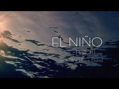 Buffetlibre feat. We Have Band - El Niño - YouTube