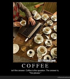 Coffee Hilarious Funny Demotivational Posters