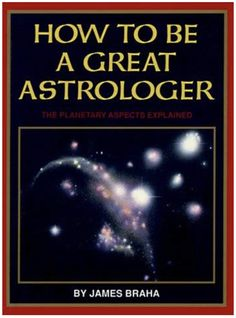 How to Be a Great Astrologer: The Planetary Aspects Explained Used Book in Good Condition Pull No Punches, Astrology Books, My Books, Author, Reading, Pdf, Moon, Houses, Free