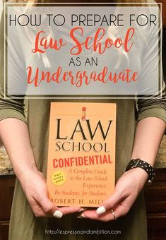 to Prepare for Law School as an Undergraduate - Espresso and Ambition Prep School, School Notes, Getting Into Law School, Law School Application, College Problems, Law Books, Harvard Law, School Admissions, Teaching Biology