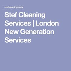 Stef Cleaning Services London New Generation Housekeeping Maid