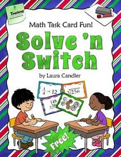 FREE Solve 'n Switch Partner Activity from Laura Candler - Awesome strategy to use with math task cards!