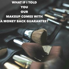 """Well guess what? Ours does!!! How many makeup lines do you know that -A.stand behind their products enough to offer a money back guarantee -B.list ALL their ingredients on each presenters site (you would be shocked at how many companies """"hide"""" their ingredients list.. RED FLAG people!!! -C.Offers FREE shipping on any orders over $100 -D.Very high quality, I'm talking better than most the cosmetic lines you'll find in department stores and actually I want to say 100% better!"""
