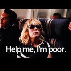 Help me, I'm poor.