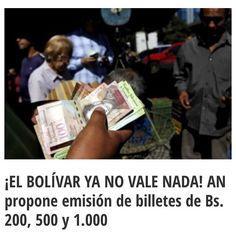La Asamblea Nacional (AN) propone la emisión de billetes de 200 500 y 1.000 bolívares para atenuar el efecto que tiene la inflación en el uso del cono monetario. La propuesta expuesta por el diputado de la Comisión de Finanzas José Guerra tiene su fundamento en la pérdida del poder adquisitivo que dificulta las transacciones de compra-venta de bienes. . A los precios de abril de 2016 un billete de 100 equivale a 280 y uno de 50 a 140 bolívares dijo Guerra. . El economista Carlos Miguel…
