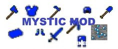 Mystic Mods is rewritten mod from scratch the MysticMods (originally by AxeBane). It has been completely rewritten utilizing Minecraft's Metadata abilities