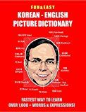 Free Kindle Book -   Fun & Easy! Korean - English Picture Dictionary: Fastest Way to Learn Over 1,000 + Words & Expressions