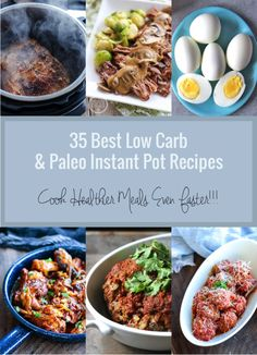 A delicious collection of low carb and Paleo Instant Pot recipes!