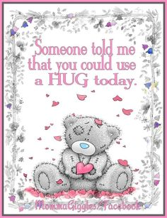 Love & hug Quotes : Tatty Teddy Bear - (((Hugs))) - Quotes Sayings Teddy Bear Quotes, Teddy Bear Hug, Teddy Bear Images, Cute Teddy Bears, Tatty Teddy, Bear Hugs, Hugs And Kisses Quotes, Hug Quotes, Hug Pictures