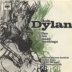 Bob Dylan - One Too Many Mornings (Vinyl) at Discogs