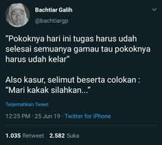 Gagal fokus 😂😂😂 Funny Quotes Tumblr, Text Quotes, Jokes Quotes, Mood Quotes, Life Quotes, Funny Tweets Twitter, Twitter Quotes, Twitter Twitter, Quotes Lucu