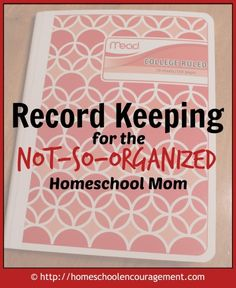 Record Keeping for the Not-so-Organized Homeschool -- This is so easy I can't believe I didn't think of it!