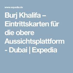 Burj Khalifa – Eintrittskarten für die obere Aussichtsplattform - Dubai | Expedia