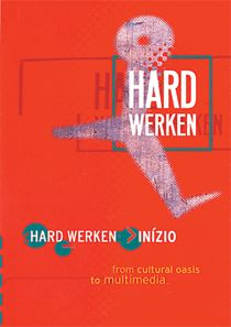 Hard Werken > (Inízio): The best design -graphic design included- occurs at the cutting edge of art and commerce. Where better can such cross-fertilisation take place than in the modern city? Anyone who has paid close attention to the development of the Rotterdam designers group Hard Werken since its formation in 1983 will have come across a large number of examples of this. What is particularly striking is the continuous urge to innovate, the repeated search for another way and the refusal…