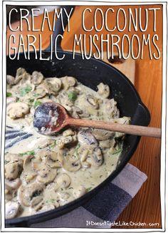 Hello, Creamy Coconut Garlic Mushrooms, you are one incredibly delicious creamy, silky, garlic-y, side dish. #itdoesnttastelikechicken  #vegan
