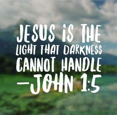 Sometimes our light (Jesus) is too much for some people. tell them to get some Jesus in their lives Bible Verses Quotes, Bible Scriptures, Faith Quotes, Bible Prayers, Peace Quotes, Biblical Quotes, Religious Quotes, Spiritual Quotes, Positive Quotes
