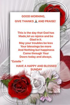 Blessed Sunday, Rejoice And Be Glad, Scripture Verses, Give Thanks, Psalms, Good Morning, Thankful, Let It Be, Life