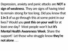 Depression is not a sign of weakness.