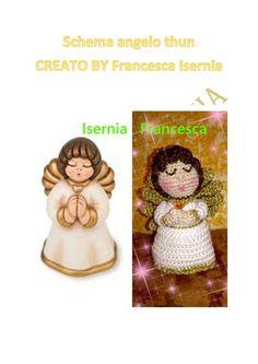 Angioletto simil Thun - schema free amigurumi   schema di Francesca Isernia         Le feste si stanno sempre più avvicinando; ormai siamo ...
