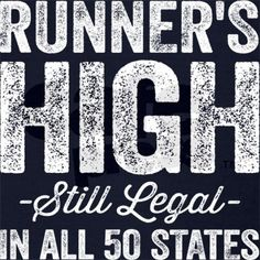 Runner's High. Still Legal. Racerback Tank Top. #running #funny #runner