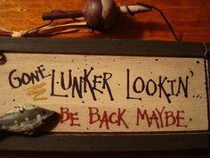 GONE LUNKER LOOKIN' Rustic Fishing Lodge Log Cabin Home Decor Wood Sign FUNNY | eBay