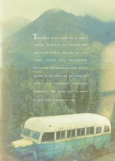 Fave quote from Into the Wild, @Trisha Bailey-Seiler