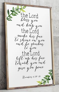 Scripture Printable Art - verse Numbers 6:24-26 - The Lord bless you, and keep you. The Lord make his face to shine on you and be gracious to