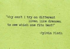 Sylvia Plath I think we do! Poetry Quotes, Words Quotes, Me Quotes, Book Quotes, Writers And Poets, Great Quotes, Quotes To Live By, Inspirational Quotes, Pretty Words